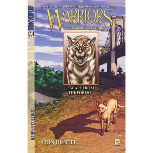 Warriors: Tigerstar and Sasha #2 : Escape from the Forest