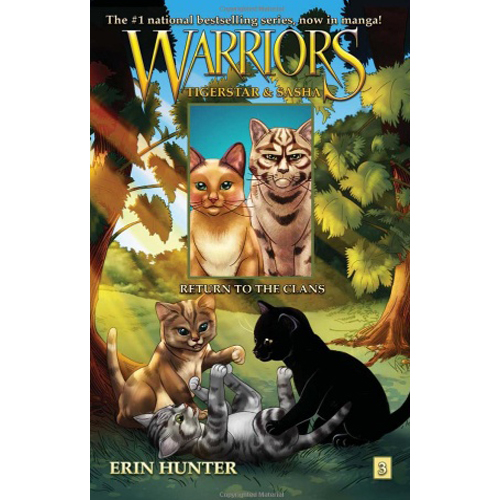 Warriors: Tigerstar and Sasha #3 : Return to the Clans