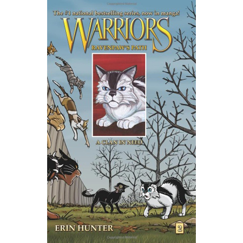 Warriors: Ravenpaw's Path #2 : A Clan in Need