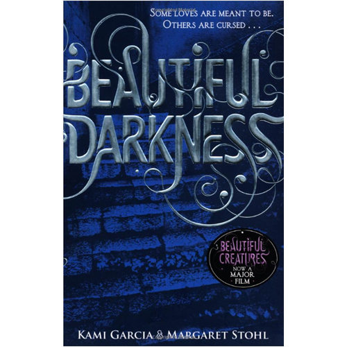 Beautiful Creatures Book 2 : Beautiful Darkness