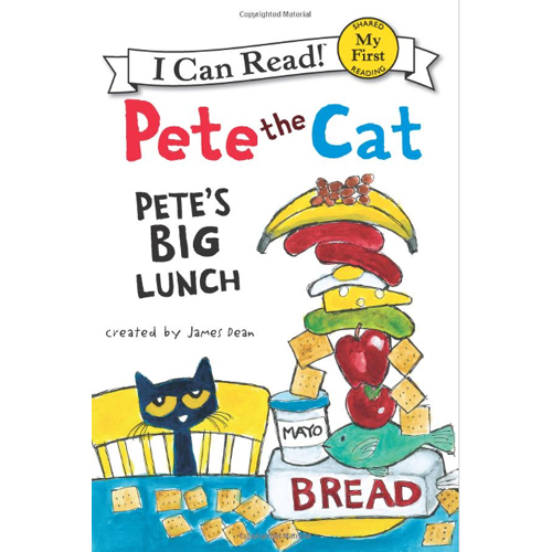 I Can Read : My First : Pete the Cat: Pete's Big Lunch