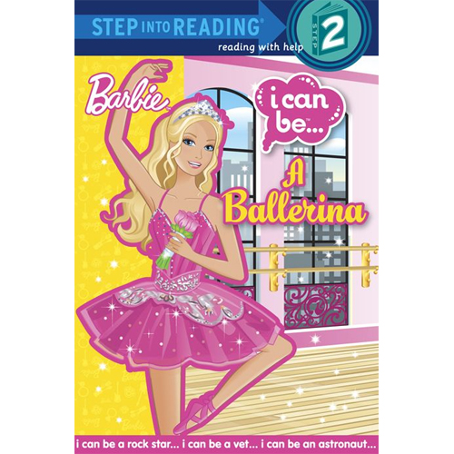 Step Into Reading Step 2 : Barbie I Can Be a Ballerina