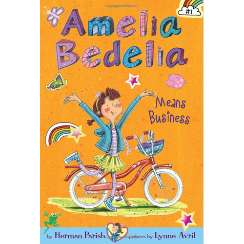 Amelia Bedelia Chapter Books #1 : Amelia Bedelia Means Business