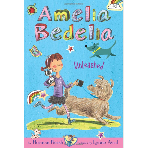 Amelia Bedelia Chapter Books #2 : Amelia Bedelia Unleashed