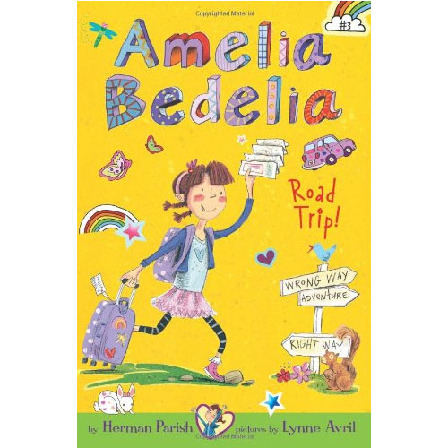 Amelia Bedelia Chapter Books #03 : Amelia Bedelia Road Trip!