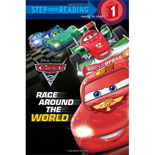 Step into Reading step 1 : Cars 2: Race Around the World