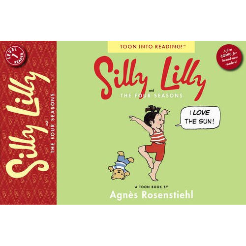 Toon Books Level 1 : Silly Lilly and the Four Seasons