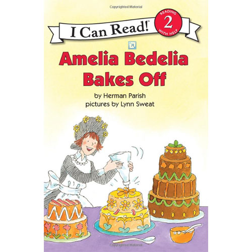 I Can Read Level 2 : Amelia Bedelia Bakes Off