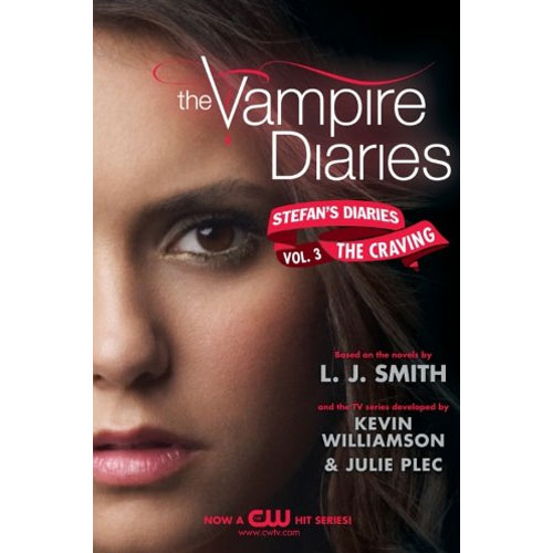Vampire Diaries Stefan's Diaries #3 : The Craving
