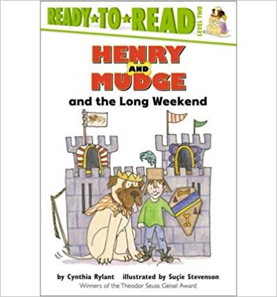 Ready-To-Read Level 2 : Henry And Mudge And The Long Weekend