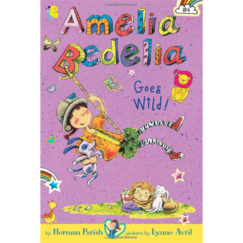 Amelia Bedelia Chapter Books #04 : Amelia Bedelia Goes Wild!
