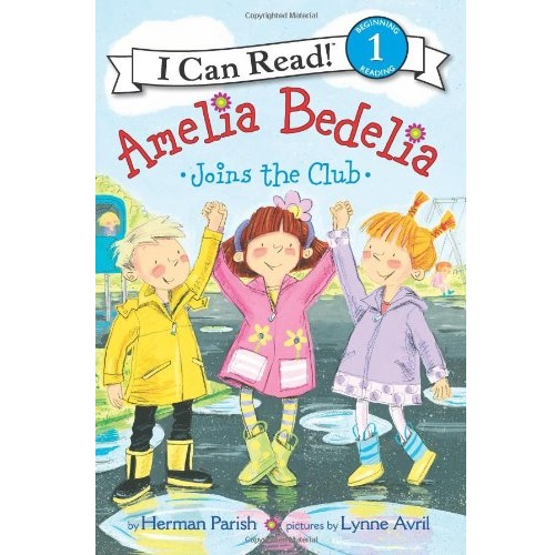 I Can Read : Level 1 : Amelia Bedelia Joins the Club
