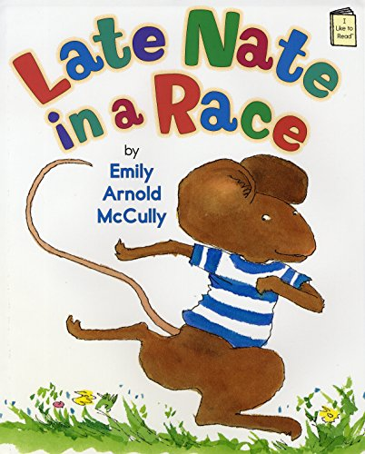 I Like to Read : Late Nate in a Race