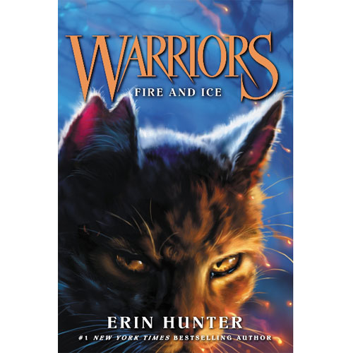 Warriors 1부 #2: Fire and Ice (Warriors: The Prophecies Begin)
