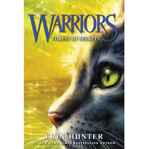 Warriors 1부 #3: Forest of Secrets (Warriors: The Prophecies Begin)