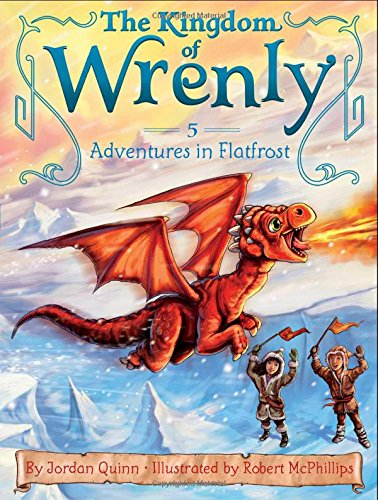 The Kingdom of Wrenly #05: Adventures in Flatfrost
