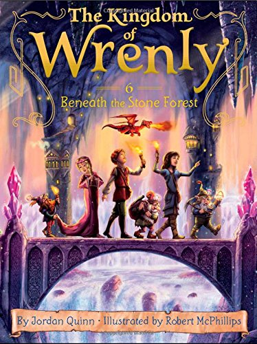 The Kingdom of Wrenly #06: Beneath the Stone Forest